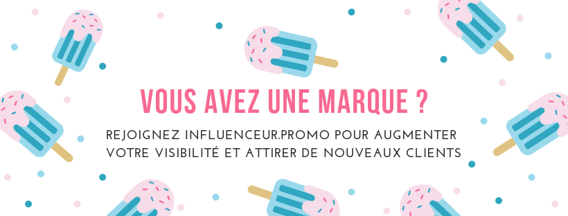 INFLUENCEUR PROMO marques
